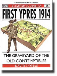 Osprey Publications   N/A First Ypres 1914 (The Graveyard of the old Contemptibles) OSPCAM58