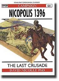 Osprey Publications   N/A Nicopolis 1396 - The Last Crusade OSPCAM64