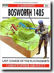 Osprey Publications   N/A Bosworth 1485 - Last Charge of the Plantagenets OSPCAM66