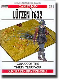 Osprey Publications   N/A Lutzen 1632: The Clash of Empires OSPCAM68