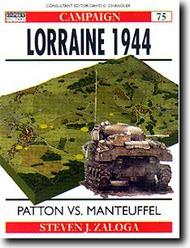 Osprey Publications   N/A Lorraine 1944: Patton vs. Manteuffel OSPCAM75