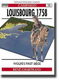 Osprey Publications   N/A Louisbourg 1758 Wolfe's First Siege OSPCAM79