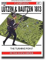Osprey Publications   N/A Lutzen & Bautzen 1813 OSPCAM87