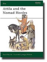 Osprey Publications   N/A Attlila & The Nomad Hordes OSPELI30