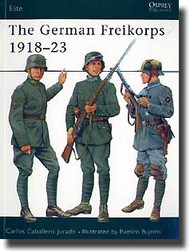 Osprey Publications   N/A The German Freikorps 1918-23 OSPELI76
