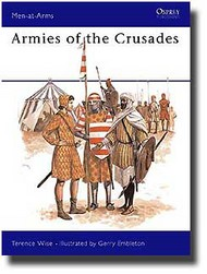 Osprey Publications   N/A Collection - Armies of the Crusades OSPMAA075