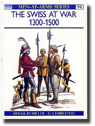Osprey Publications   N/A Collection - The Swiss at War 1300-1500 OSPMAA094