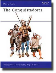 Osprey Publications   N/A The Conquistadores OSPMAA101
