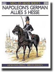 Osprey Publications   N/A Napoleon's German Allies (5): Hesse OSPMAA122