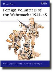 Osprey Publications   N/A Collection - Foreign Volunteers of the Wehrmacht OSPMAA147