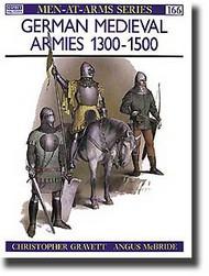 Osprey Publications   N/A Collection - German Medieval Armies 1300-1500 OSPMAA166
