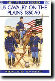 Osprey Publications   N/A Collection - US Cavalry The Plains 1850-90 OSPMAA168