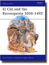 Osprey Publications   N/A Collection - El Cid & The Reconquista 1050-1492 OSPMAA200