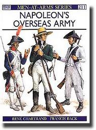 Osprey Publications   N/A Napoleon's Overseas Army OSPMAA211
