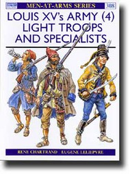 Osprey Publications   N/A Louis XV's Army Spec/Lt Troop OSPMAA308