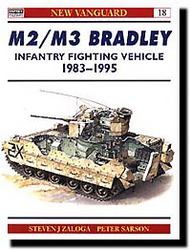 Osprey Publications   New Vanguard: M2/M3 Bradley IFV 1983-95 OSPNVG18