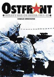 Osprey Publications   N/A Collection - Ostfront: Hitler's War on Russia 1941-45 OSP0066