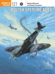 Osprey Publications   N/A Aircraft of the Aces: Polish Spitfire Aces OSPACE127