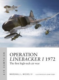 Air Campaign: Operation Linebacker I 1972 Stemming the Easter Offensive #OSPAC8