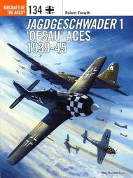 Osprey Publications   N/A Aircraft of the Aces: Jagdgeschwader 1 Oesau Aces 1939-45 OSPACE134