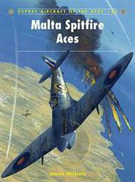 Osprey Publications   Aircraft of the Aces: Malta Spitfire Aces OSPACE83