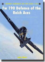 Osprey Publications   Aircraft of the Aces: Fw.190 Defence of the Reich Aces OSPACE92