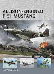 Osprey Publications   Air Vanguard: Allison-Engined P-51 Mustang OSPAV1