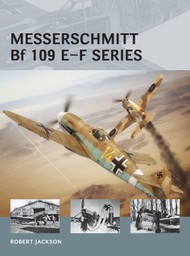 Osprey Publications   Air Vanguard: Messerschmitt Bf.109E-F Series OSPAV23