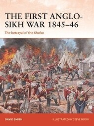 Campaign: The First Anglo-Sikh War 1845-46 The Betrayal of the Khalsa #OSPC338