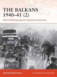 Campaign: The Balkams 1940-41 (2) Hitler's Blitzkrieg Against Yugoslavia & Greece #OSPC365