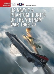 Osprey Publications   N/A Combat Aircraft: US Navy F4 Phantom II Units of the Vietnam War 1969 OSPCA125