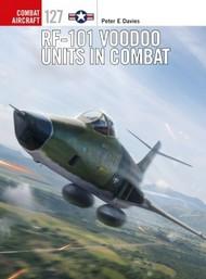 Combat Aircraft: RF101 Voodoo Units in Combat #OSPCA127
