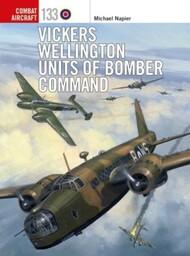 Combat Aircraft: Vickers Wellington Units of Bomber Command - Pre-Order Item #OSPCA133