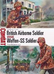 Combat: British Airborne Soldier vs Waffen SS Soldier Arnhem 1944 #OSPCBT42