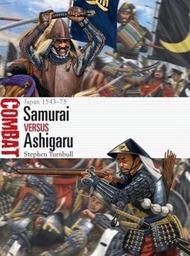 Combat: Samurai vs Ashigaru Japan 1543-75 #OSPCBT45