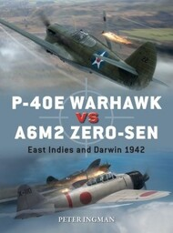Duel: P-40E Warhawk vs A6M2 Zero-Sen #OSPD102