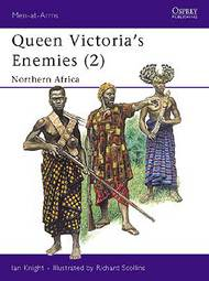 Osprey Publications   Queen Victoria's Enemies: North Africa OSPMAA215