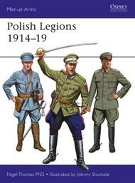 Osprey Publications   N/A Men at Arms: Polish Legions 1914-19 OSPMAA518
