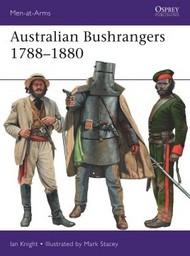 Men at Arms: Australian Bushrangers 1820-1880 #OSPMAA525