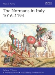 Men at Arms: The Normans in Italy 1016-1194 - Pre-Order Item #OSPMAA533
