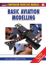 Osprey Publications   N/A Collection - Vol.1: Basic Aviation Modelling OSPMAN001