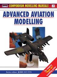 Osprey Publications   N/A Collection - Advanced Aviation Modelling OSPMAN002