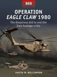 Raid: Operation Eagle Claw 1980 #OSPR52