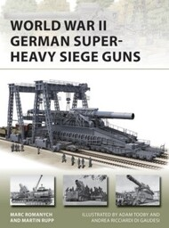 Vanguard: World War II German Super-Heavy Siege Guns - Pre-Order Item #OSPV280