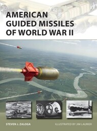 Vanguard: American Guided Missiles of World War II #OSPNVG283