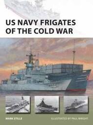 Vanguard: US Navy Frigates of the Cold War #OSPVNG297