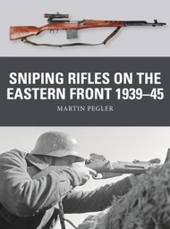 Weapon: Sniping Rifles on the Eastern Front 1939-45 #OSPWP67