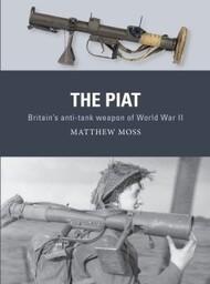 Weapon: Piat Britain's Anti-Tank Weapon of World War II - Pre-Order Item #OSPWP74