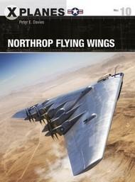 X-Planes: Northrop Flying Wings #OSPXP10