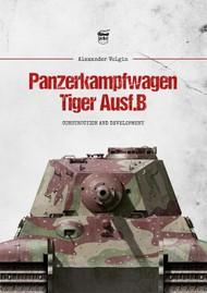 Peko Publishing   N/A Panzerkampfwagen Tiger Ausf.B Construction and Development PPU131